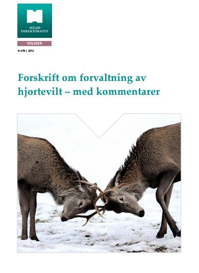 Forskrift om forvaltning av hjortevilt – med kommentarer